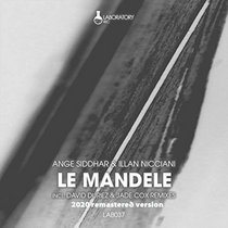 Ange Siddhar & Illan Nicciani - Le Mandele (David Duriez Acid Mode Mix) [2020 Remastered Version] cover art