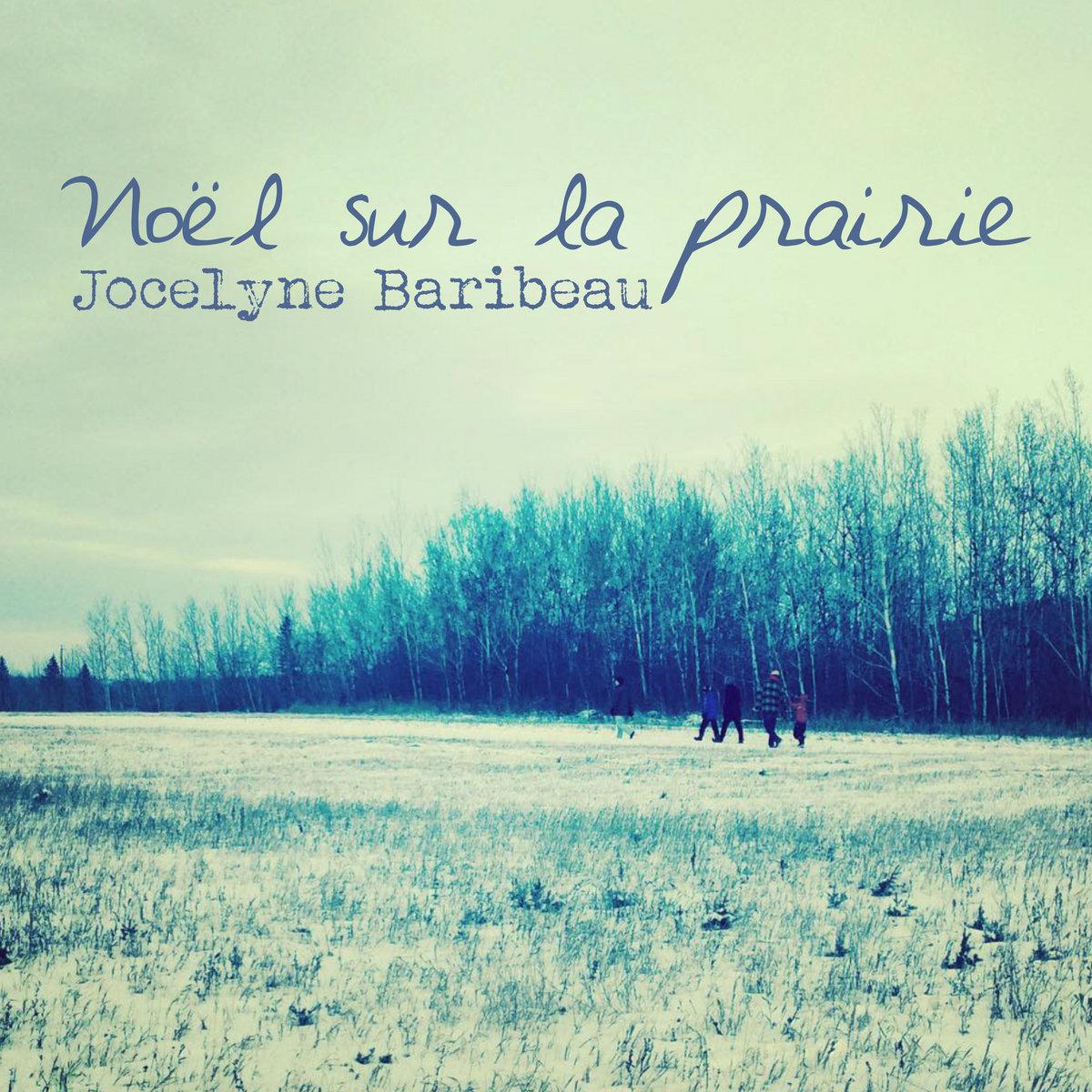 Noël sur la prairie (single-2018) by Jocelyne Baribeau