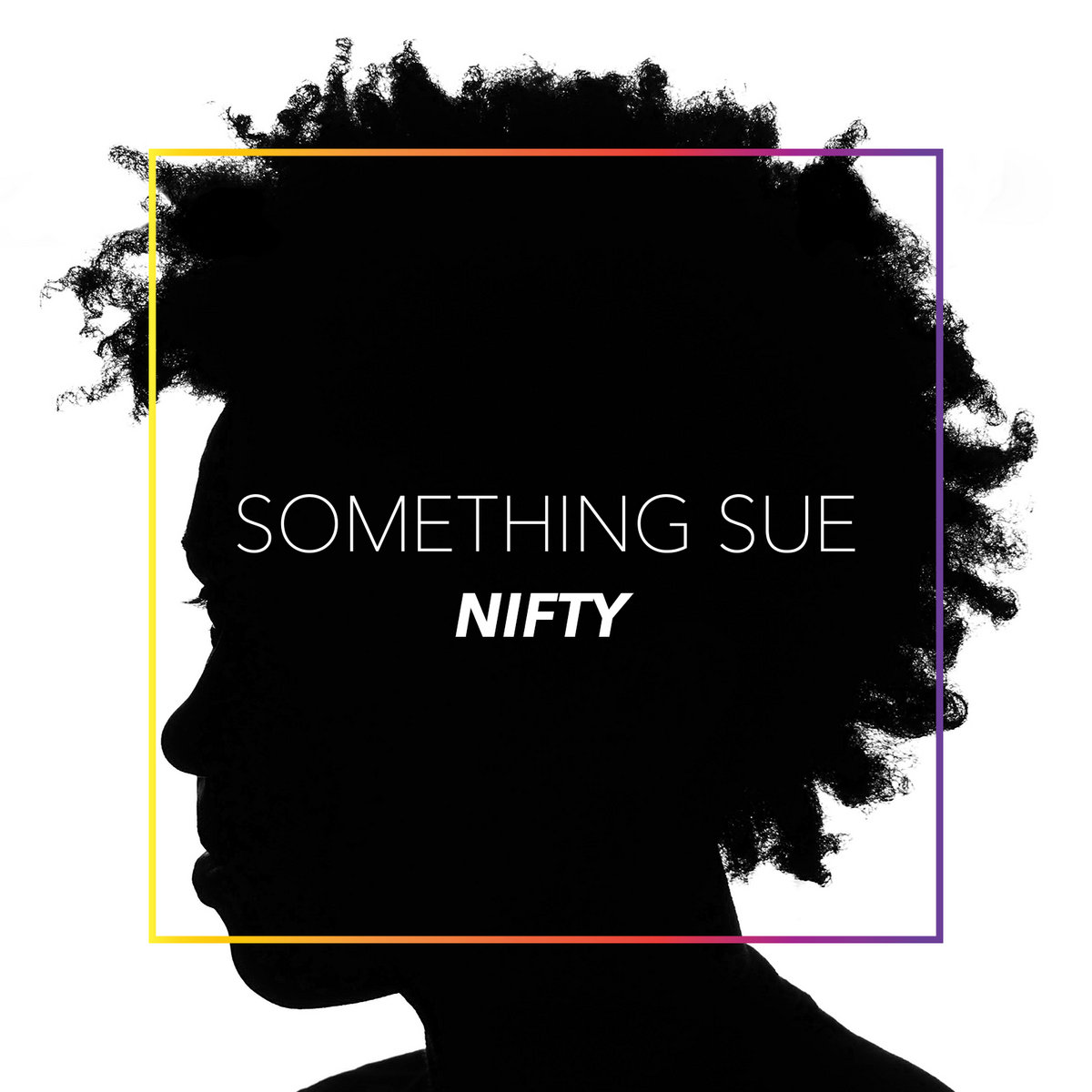 Nifty by Something Sue