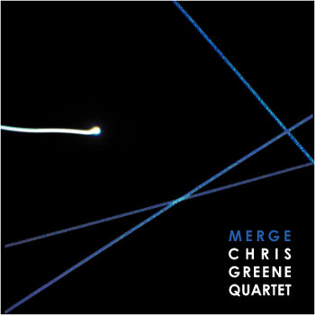 Merge (2009) by Chris Greene Quartet