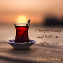 Mindful Eating and Self Care Affirmations cover art