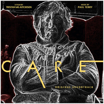 Care (Original Soundtrack) by Paul Terry