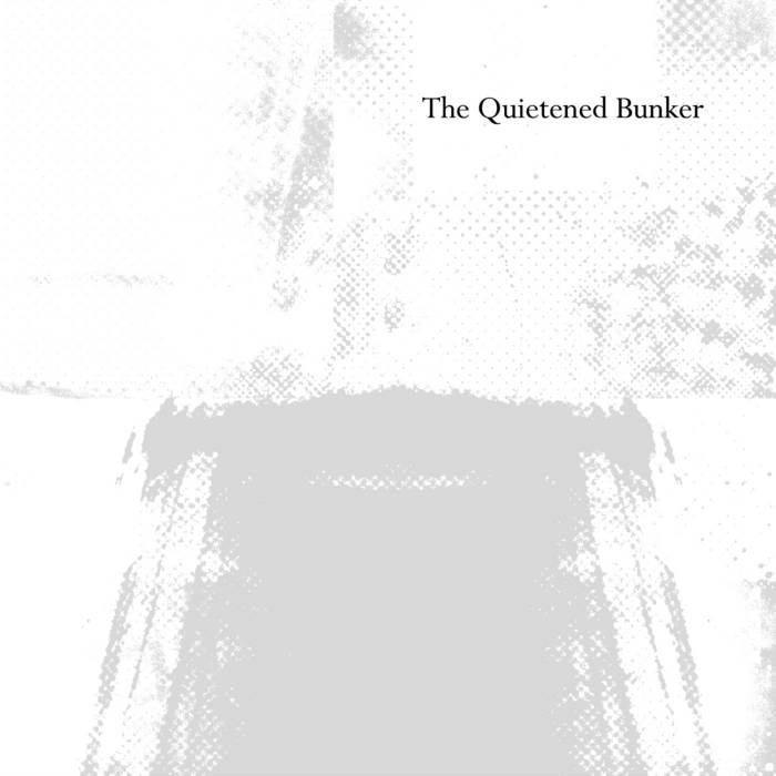 The Quietened Bunker cover art