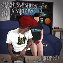 $MKN' Swishers On A Sunday 3 cover art