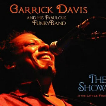 """The Show"" at The Little Fox! by Garrick Davis & His Fabulous FunkyBand"
