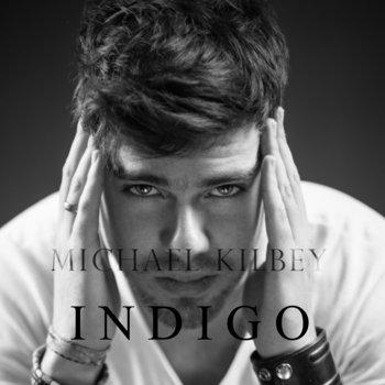 Indigo (EP) by Michael Kilbey