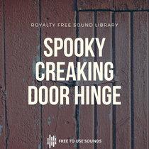 Spooky Sounds Creaking & Squeaking Door Hinge Effects cover art