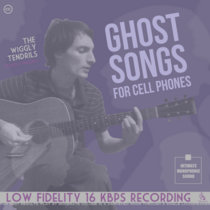 Ghost Songs For Cell Phones cover art