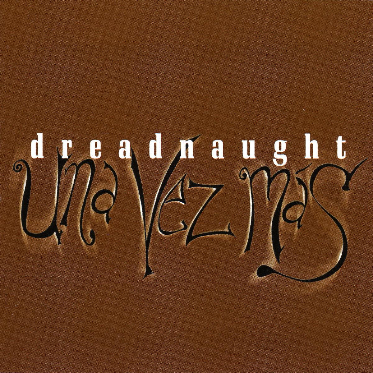 """Danny"" (From UNA VEZ MAS) by Dreadnaught"