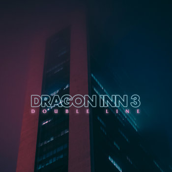 Double Line by Dragon Inn 3