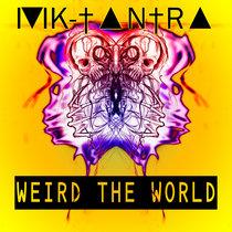 Weird The World cover art