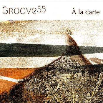 À la Carte by Groove 55