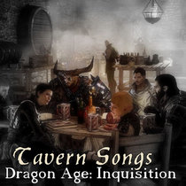 Dragon Age: Inquisition Tavern Songs cover art