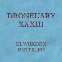 Droneuary XXXIII - Untitled cover art