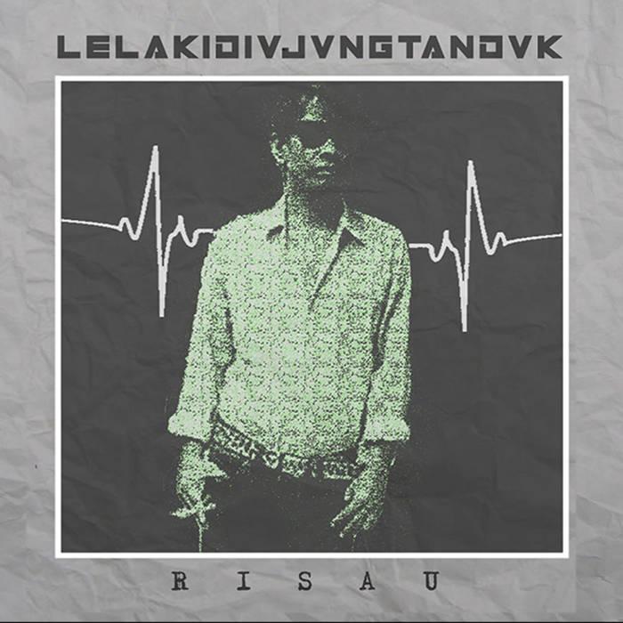 LELAKIDIVJVNGTANDVK – RISAU EP