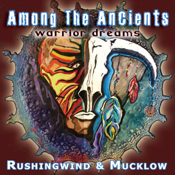 Among The Ancients by Rushingwind & Mucklow