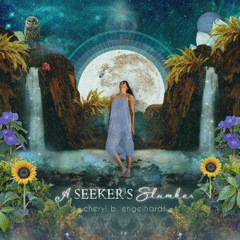 A Seeker's Slumber by Cheryl B. Engelhardt