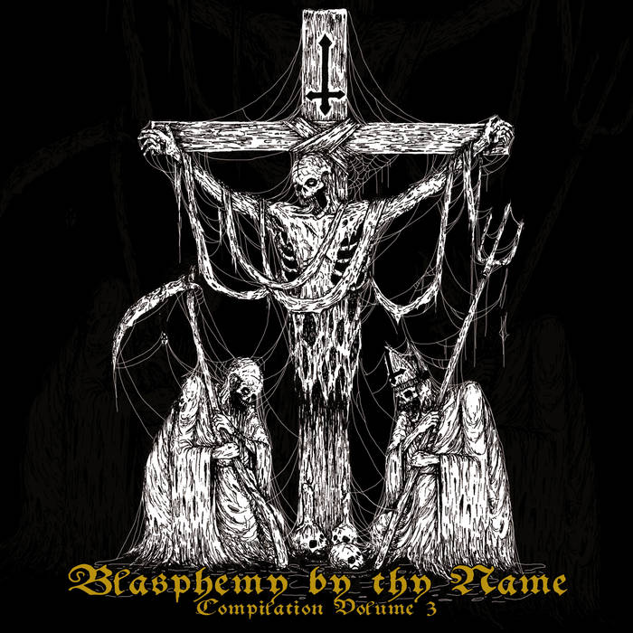 Blasphemy by thy Name vol.3 cover art