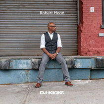 DJ-Kicks: Robert Hood cover art