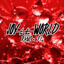 Joy to the World (RKVC + Flo) cover art