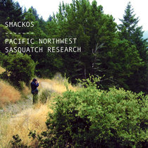 (Strange Life Records SLR020) Pacific Northwest Sasquatch Research cover art