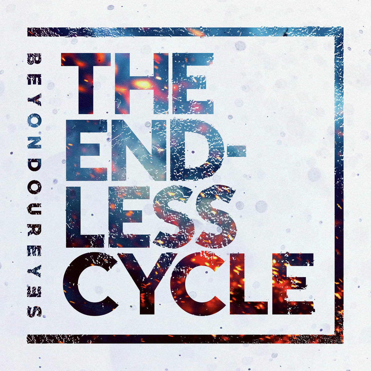 Beyond Our Eyes - The Endless Cycle [single] (2018)