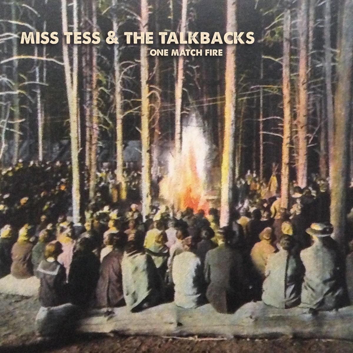 One Match Fire by Miss Tess & The Talkbacks