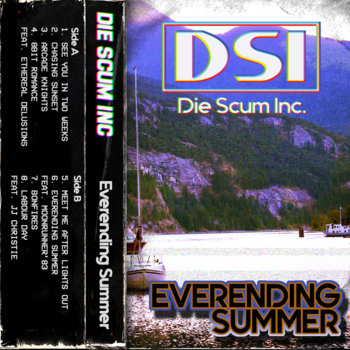 Everending Summer by Die Scum Inc.