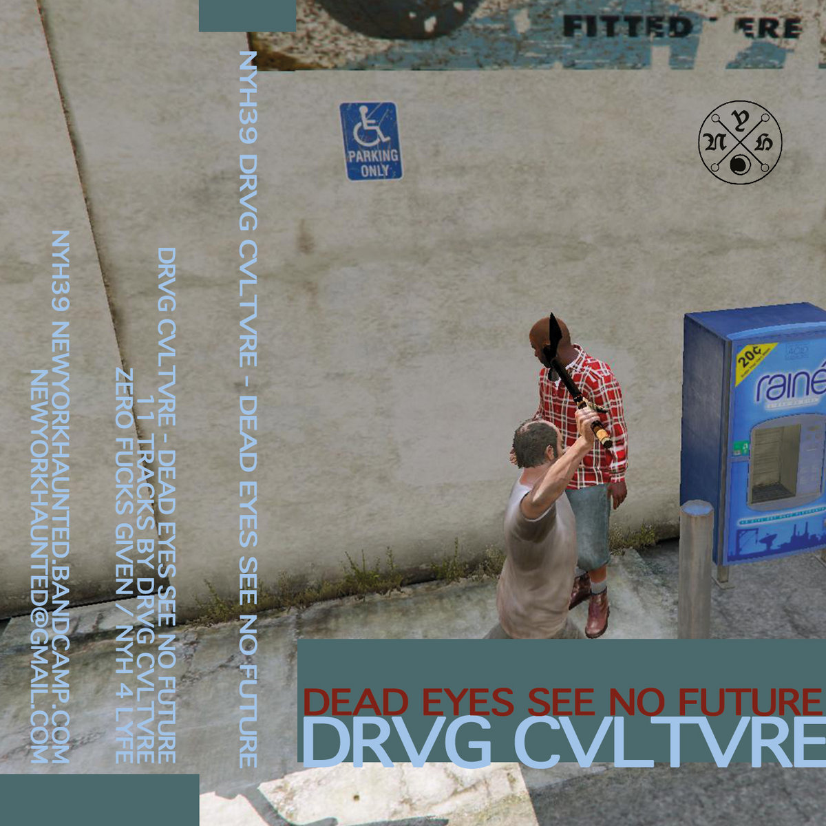 NYH39 Drvg Cvltvre - Dead Eyes See No Future | New York Haunted