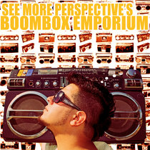 SEE MORE PERSPECTIVE's BOOMBOX EMPORIUM Volume One cover art