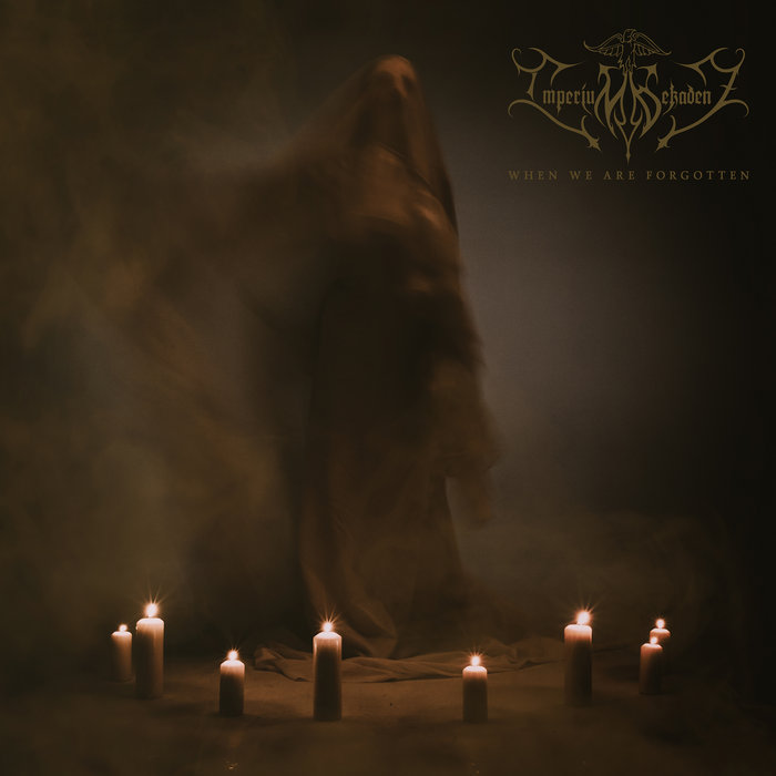 Imperium Dekadenz - When We Are Forgotten (2019) LEAK ALBUM