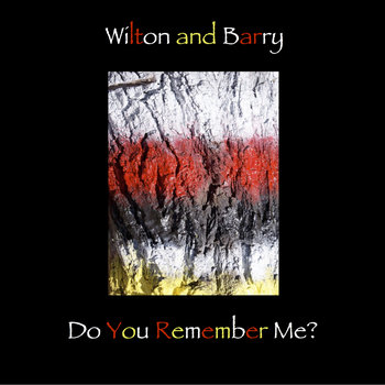 Do You Remember Me? by Wilton and Barry