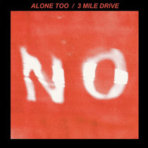 Alone Too / 3 Mile Drive cover art