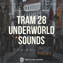 "Tram 28 ""Underworld"" Sound Effects For Sound Design & Post Productions   192kHz-32bit cover art"