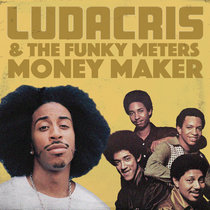 The Meters - Strut Your Money Maker feat. Ludacris & Pharrell (Single) cover art