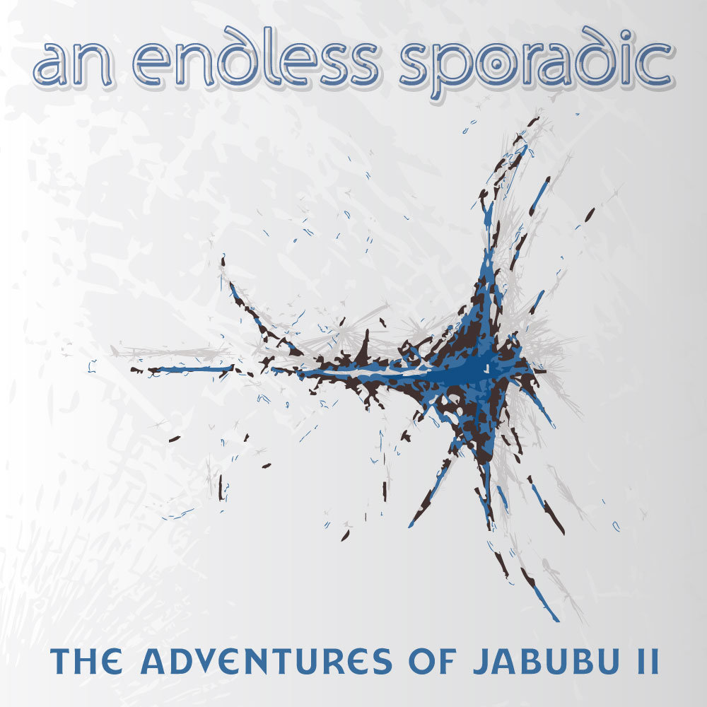 The Adventures of Jabubu II by An Endless Sporadic