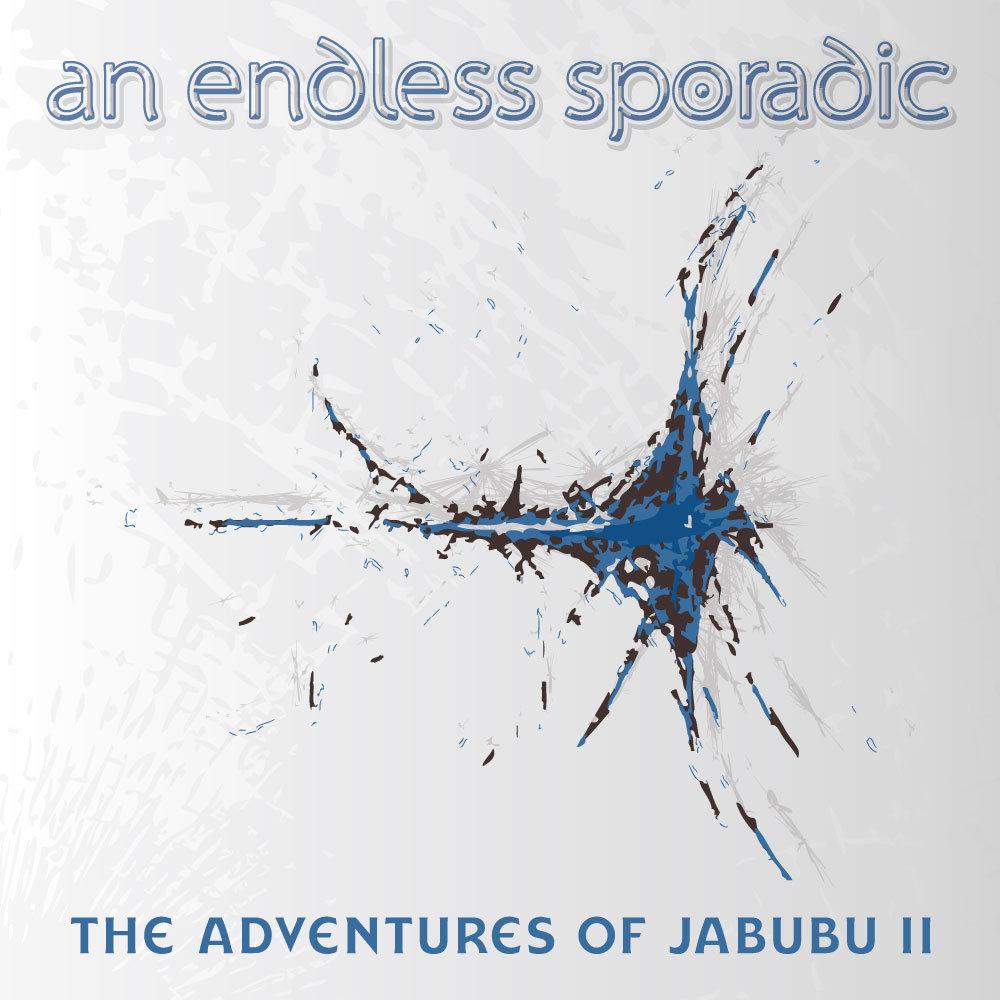 The Adventures of Jabubu II by An Endless Sporadic