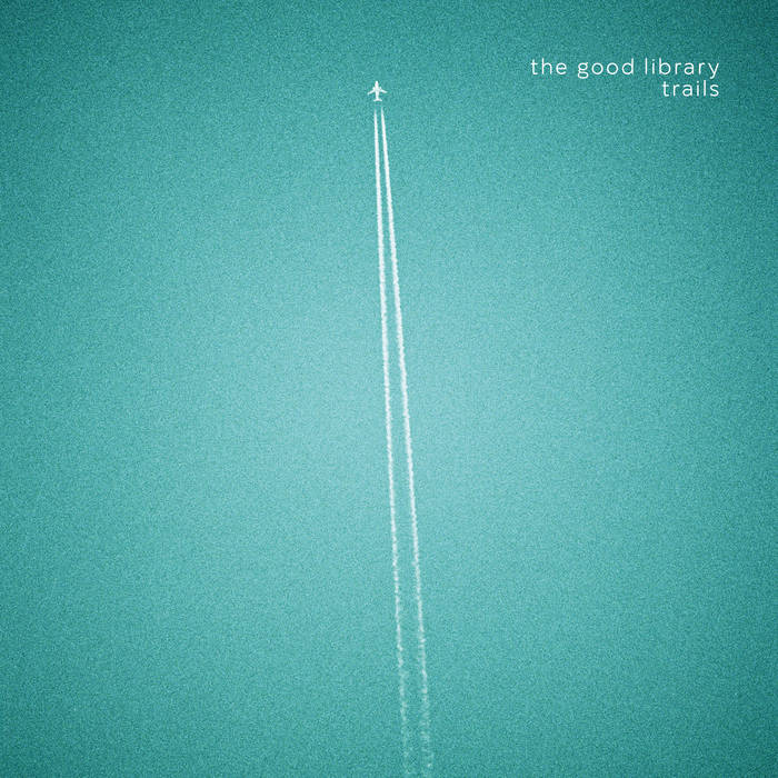 The Good Library - Trails cover art