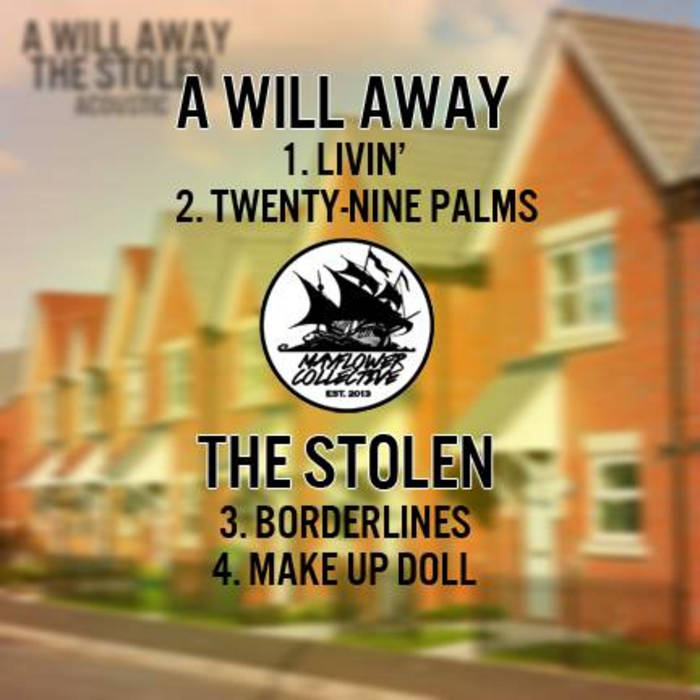 The Stolena Will Away Acoustic Split The Stolen