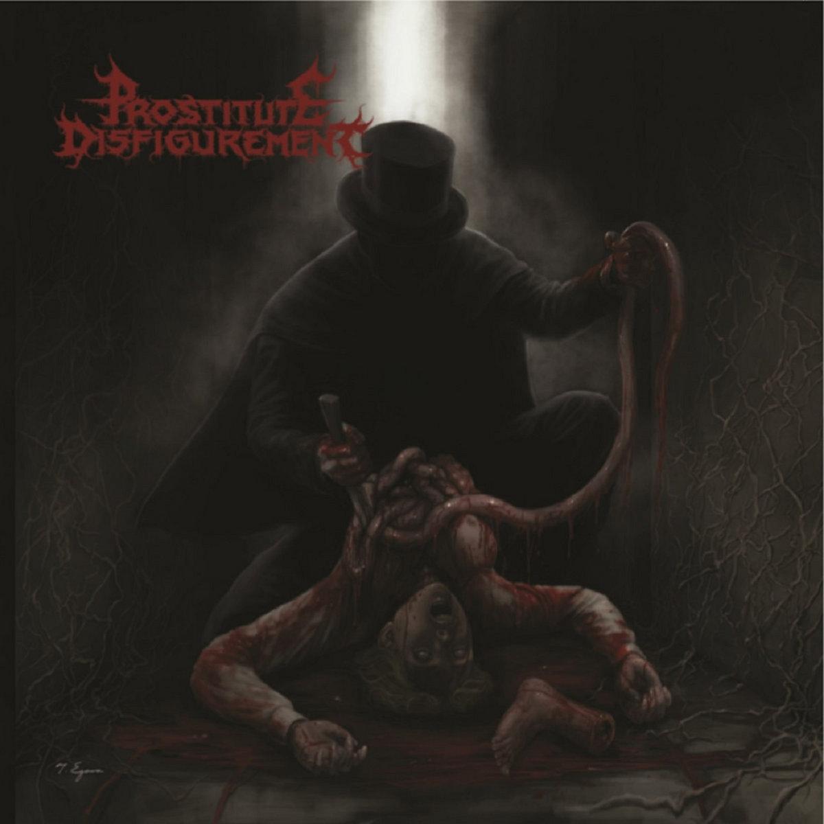 PROSTITUTE DISFIGUREMENT - Prostitute Disfigurement (Album, 2019)