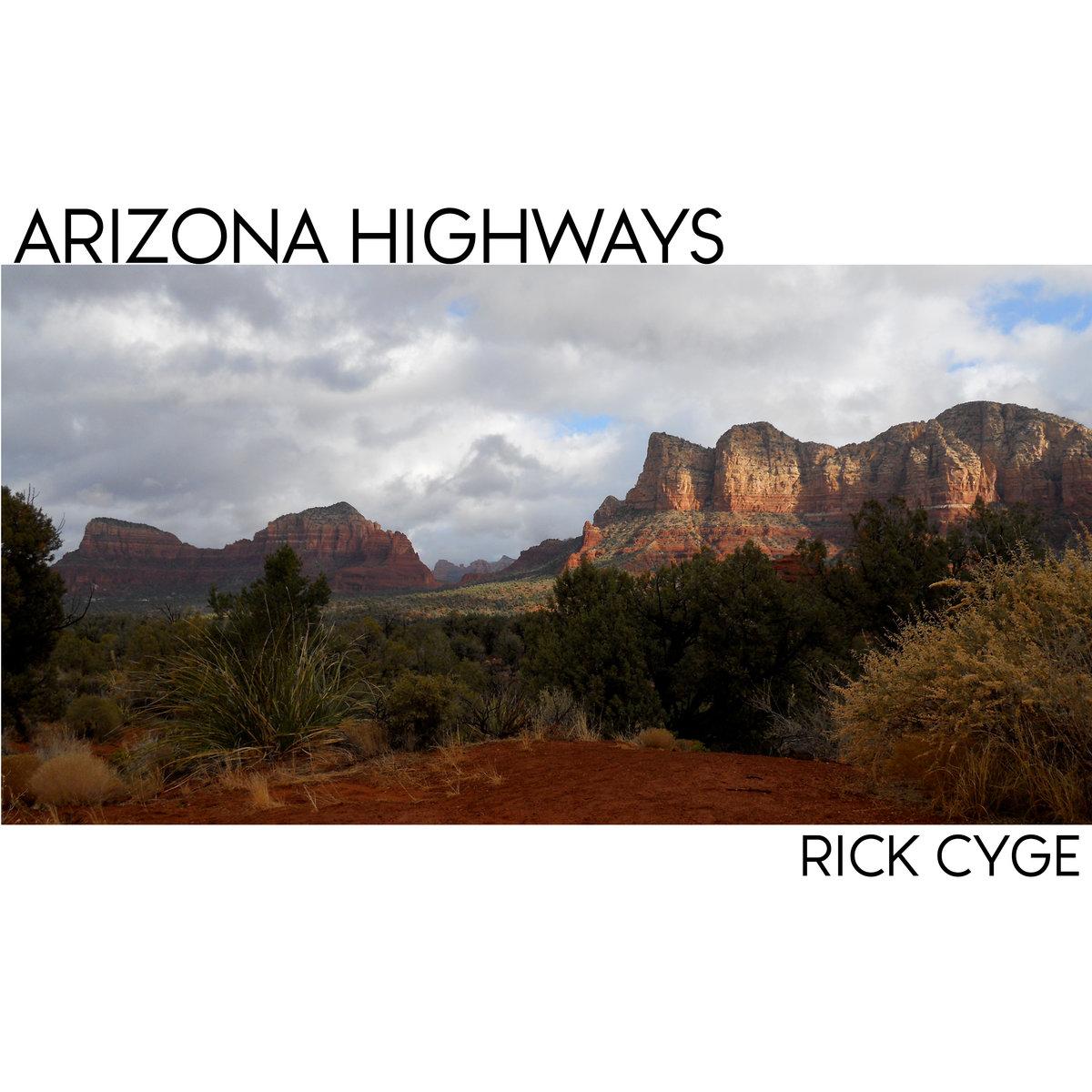 Arizona Highways (radio edit) [single] by Rick Cyge