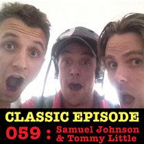 Ep 060 : Samuel Johnson & Tommy Little love the 07/02/13 Letters cover art