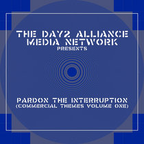 The Day2 Alliance Media Network Presents: Pardon The Interruption (Commercial Themes Volume One) cover art