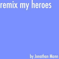 Remix My Heroes cover art