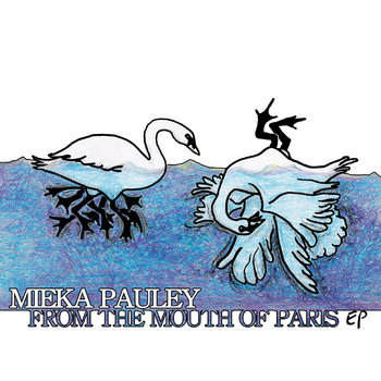 From The Mouth Of Paris EP by Mieka Pauley