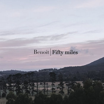 Fifty miles by Benoit