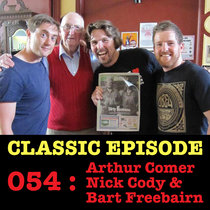 Ep 054 : LIVE! Arthur Comer, Nick Cody & Bart Freebairn love the 03/01/13 Letters cover art