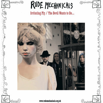 Irritating Fly / The Devil Wants to Be by Miss Roberts & Rude Mechanicals