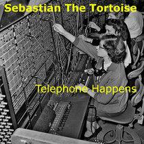 Telephone Happens cover art