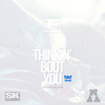 Thinkin' Bout You cover art